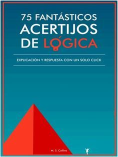 75 fantásticos acertijos de lógica - M. S. Collins Islamic Books Online, Civil Engineering, Meditation, Technology, Writing, This Or That Questions, School, Children's Literature, Home