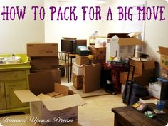 Renewed Upon a Dream: Moving is a Pain in the Rear - Here's A Few Packing Tips