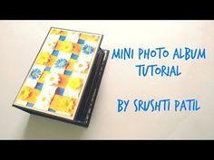 Mini Photo Album- Tutorial Part 1 | by Srushti Patil - YouTube