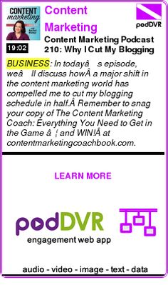#BUSINESS #PODCAST  Content Marketing Podcast    Content Marketing Podcast 210: Why I Cut My Blogging Schedule in Half    READ:  https://podDVR.COM/?c=7015c3a1-9754-07c7-5324-6f8b32f322ec