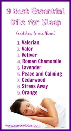 9 Best Essential Oils for Sleep - www.savorylotus.com #sleep #naturalremedies #essentialoils
