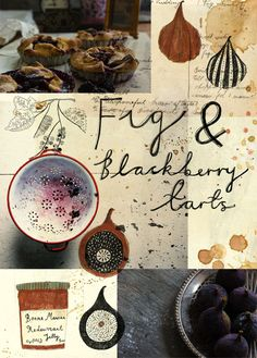 beautiful collage of illustration & photography- very inspiring to me x c {Homemade fig and Blackberry tarts. Illustration and type by Katt Frank Photography by Sean St John} Food Design, Web Design, Graphic Design, Blackberry Pie Recipes, Nigel Slater, Food Illustrations, Type Illustration, Photography Illustration, Mets