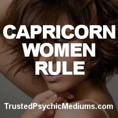 5 Capricorn Woman Personality Traits | Trusted Psychic Mediums