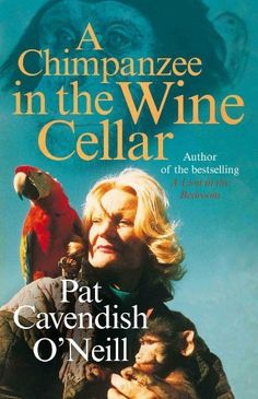"""Read """"A Chimpanzee in the Wine Cellar"""" by Patricia Cavendish O'Neil available from Rakuten Kobo. From the international best-selling author of A Lion in the Bedroom, Pat Cavendish O'Neill, comes another glimpse into h. Great Books To Read, Good Books, My Books, Somerset West, Baboon, Chimpanzee, Best Selling Books, Wine Cellar, Nonfiction Books"""