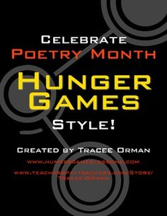 Celebrate poetry during your Hunger Games unit. This packet is loaded with over 30 exercises and prompts for writing original poetry. I also includ...