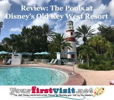 Disney Vacation Club (DVC):  Review and Photo Tour of the Pools at Disney's Old Key West Resort from yourfirstvisit.net #DVC #DisneyVacationClub #DisneysOldKeyWestResort Saratoga Springs Resort, Springs Resort And Spa, Disney World Deals, Disney World Planning, Disney Vacation Club, Walt Disney World Vacations, Key West Resorts, Grand Floridian Disney, Disney World Tips And Tricks