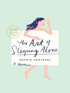 The Art of Sleeping Alone / Sophie Fontanel (Cover illustration: Ben Wiseman)