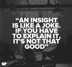 #good #insight #quote