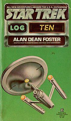 Star Trek Log 10 (Star Trek Log, book by Alan Dean Foster Science Fiction Books, Pulp Fiction, Star Trek Animated Series, Trek Deck, Star Trek Books, Alan Dean Foster, Star Trek 1966, 60s Tv, Star Wars