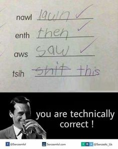 Careful with the words you choose to have kids unscramble. Funny Kid Answers, Funniest Kid Test Answers, Kids Test Answers, Stupid Funny Memes, Funny Relatable Memes, Hilarious, School Jokes, Funny Comics, Funny Kids