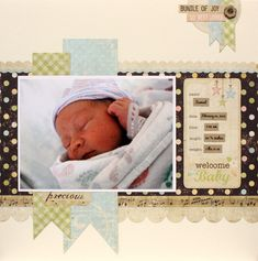 Welcome Baby - Scrapbook.com ..Wendy Schultz onto Scrapbook Layout's.