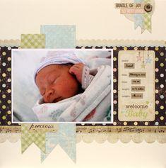 Welcome Baby - Scrapbook.com  ..Wendy Schultz onto Scrapbook Layout's.