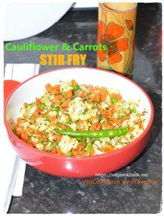 Low Calories Stir fry with Cauliflower & Carrots #vegcookbook #vegcookbookbypraveena #vegan #vegetarian #lowcals #lowcarbs #weightloss #diet #healthy #health #wellness #recipe #recipes #food #cauliflower #thefeedfeed #buzzfeed #newsfeed #stir #fry #indian #carrot #quick #easy #homemade #side #dinner #weightlossjourney #ideas #glutenfree #nutfree #soyfree