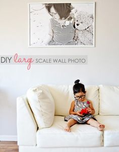 danielle oakey interiors: DIY $5.00 Large Scale Wall Photo