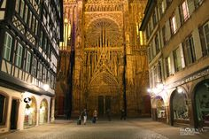 I miss stumbling upon the Cathedral in Strasbourg at night. So magical.