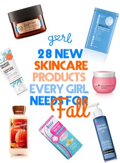 28 New Skincare Products Every Girl Needs For Fall