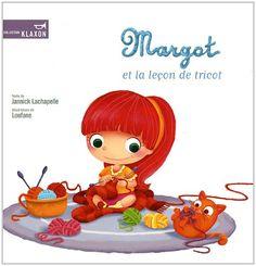 MARGOT ET LA LECON DE TRICOT