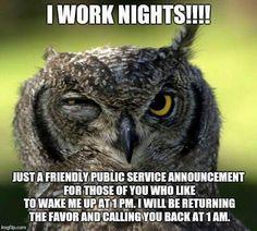 Humor Funny Nurse Night Shift 23 Ideas For 2019 Night Shift Problems, Night Shift Humor, Night Shift Nurse, Night Shift Quotes, Rn Humor, Medical Humor, Nurse Humor, Funny Humor, Ecards Humor