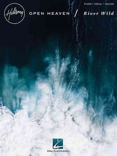 Open Heaven / River Wild: Piano - Vocal - Guitar