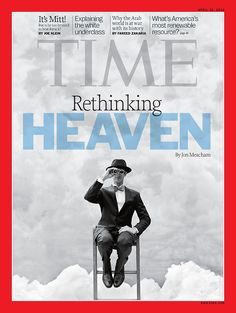 """Rethinking Heaven"" April 16, 2012 | Read the cover story here: http://ti.me/Hks1bp"