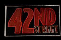 42nd Street Sign to hire from Tiggs Props AN14. Annie