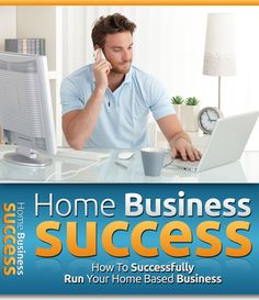 sfihomebusinesss: Home Business Success - How To Successfully Run Yo...