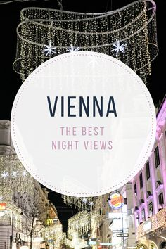 The best night views of Vienna - from travel blog: http://Epepa.eu