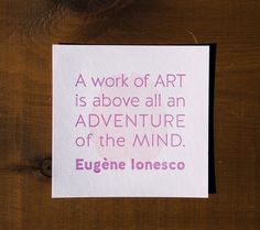Ionesco Inspirational Art Quote Letterpress Print (Bright)