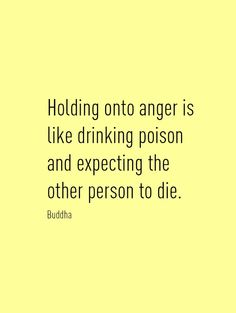 Image from http://holobeing.com/wp-content/uploads/2015/05/anger-quote-Buddha.jpg.