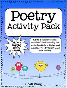 Poetry Pack!  8 different poetry activities that can be differentiated for varying ages and abilities. ($)