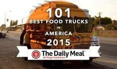 101 Best Food Trucks in America 2015 | The Daily Meal