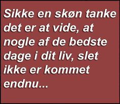 Sk�n tanke. Feeling Nothing, Smileys, Make Me Happy, Problem Solving, Inspire Me, Wise Words, Texts, Give It To Me, Wisdom