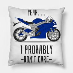 """Yeah I probably dont care - Funny  """"The best designs on pillow cases and throw pillows that use funny sayings, funny quotes, funny slogans, insulting lines, sarcastic quotes, funny phrases and insults to make you laugh out loud."""" Our pillow cases are of superior print quality and you will feel just great lying on them. #funnypillow#funnyquotes #funnysayings #giftideas #pillow Funny Slogans, Funny Phrases, Funny Sayings, Funny Pillows, Throw Pillows, Sarcastic Quotes, Laugh Out Loud, Don't Care, Pillow Cases"""