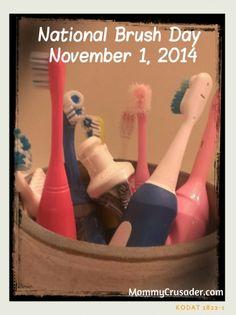 National Brush Day, November 1, 2014 | MommyCrusader.com