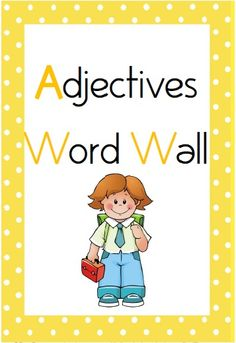 Adjectives Word Wall - 200 words$