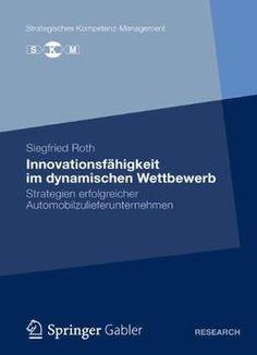 Innovationsfähigkeit Im Dynamischen Wettbewerb PDF