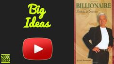 Billionaire Secrets to Success by Bill Bartmann - Book summaries Secret To Success, The Secret, High School Dropouts, Free Episodes, Think And Grow Rich, Negative Emotions, Subconscious Mind, Book Summaries, Feeling Happy