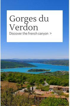 """Die Verdon Schlucht Der französische Grand Canyon - Gorges du Verdon Die Verdon Schlucht, der Gorges du Verdon, auch als der """"Grand Canyon du Verdon"""" genannt, ist eine in Europa einzigartige Schlucht und ein Muss bei einer Reise nach Südfrankreich."""