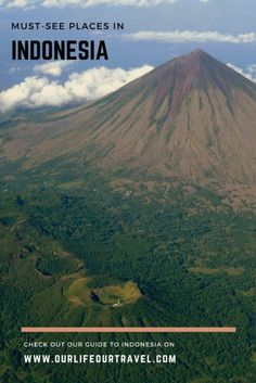 Must-visit places in Indonesia | Explore more than Bali!  Travel | Hiking on volcanoes | Off-the-beaten-path destinations