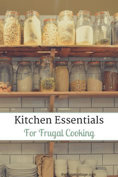Kitchen Essentials For Frugal Cooking - The Frugal Cottage