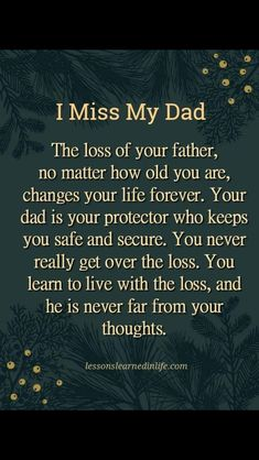 I Miss My Dad dad fathers day fathers day quotes i miss my dad father sayings Daddy Daughter Quotes, Daddy Quotes, Fathers Day Quotes, Memorial Quotes For Dad, Daughters Day Quotes, Dad Sayings, Rip Quotes, Daddys Girl Quotes, Positive Thoughts