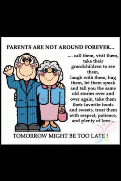 Much needed advice about elderly parents. Son Quotes, Daughter Quotes, Mother Quotes, Wise Quotes, Quotable Quotes, Family Quotes, Great Quotes, Words Quotes, Funny Quotes