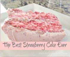 The Best Strawberry Cake Ever-Using white cake mix, strawberry jello, frozen strawberries, cream cheese frosting.