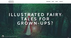 Fairy tales can provide us with truths and ideas that other genres are less able to convey. So where are the illustrated fairy tales for grown-ups? Growing Up, Truths, Fairy Tales, Articles, Reading, Illustration, Books, Ideas, Libros
