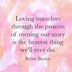LOVE THIS! #story #journey #authenticity #bravery #selflove #selfcare #courage #vulnerability #feelings #emotions #healing #recovery #brenebrown #perfectionism #TheGiftsofImperfection #daringgreatly #picturequotes #inspo #inspiration truegrace.life