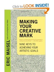 Your Whole Self and Your Artist Self by Eric Maisel