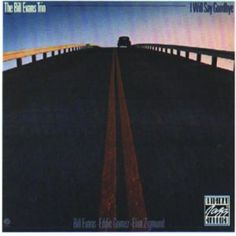 I Will Say Goodbye - Bill Evans