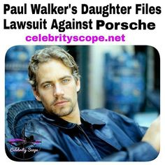 Paul Walker, the strikingly handsome, 40 year old, former Fast & Furious star who died in a car crash ( November 30, 2013) nearly two years ago when his race car hit a concrete lamp post and tree, daughter Meadow Walker is filing a lawsuit against Porsche in lieu of her father's death. Read the full story. https://celebrityscope.net/2015/09/29/paul-walker-daughter-to-sue-porsche/ #PaulWalker #Porsche #CelebrityScope