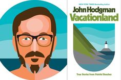 Vacationland and John Hodgman