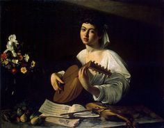 Caravaggio, The Lute Player, ca. 1595-96. Oil on canvas, 37 x 467/8 in. (94 x 119 cm). Leningrad, State Hermitage Museum